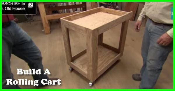 How To Build A Cart On Wheels