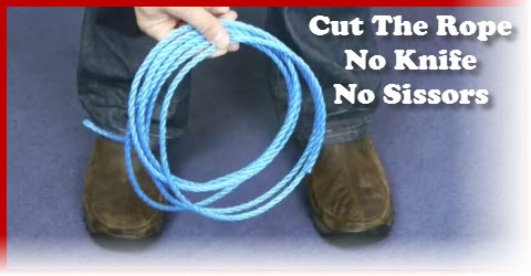 How to cut a rope without knife or scissors