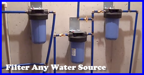 Whole House Water Filter For Any Water Source Gotta Go