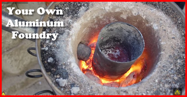Your own aluminum Foundry