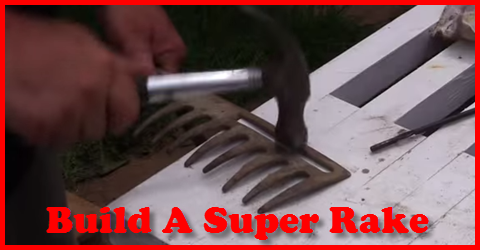 how to build a super rake