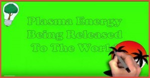 plasma energy being released to te world