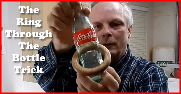 How to make the ring through the bottle trick