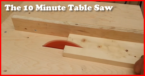 How To Build Your Own Table Saw .