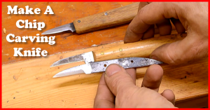 how to make a chip carving knife