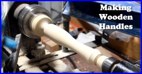 how to make wooden Handles