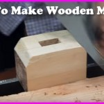How To Make Wooden Mallets